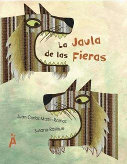 Poetry Books in Spanish for kids - LA JAULA DE LAS FIERAS