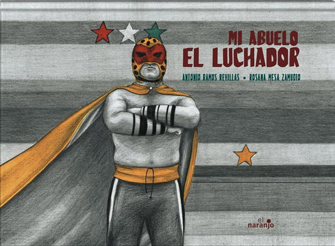 Books in Spanish for kids - Mi abuelo el luchador