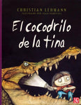 Early readers in Spanish - El cocodrilo de la tina