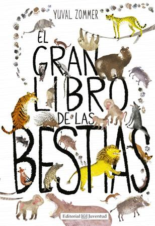 Books in Spanish for kids - El gran libro de las bestias