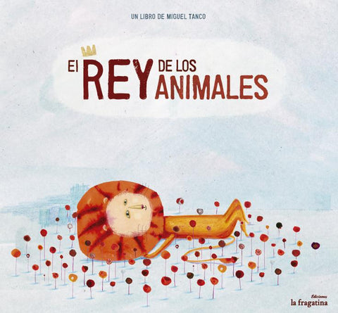 Picture Books in Spanish for kids - EL Rey de los Animales