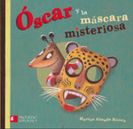 Books in Spanish for kids - Óscar y la máscara misteriosa