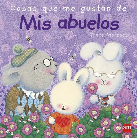 Picture books in Spanish for kids - Cosas que me gustan de mis abuelos