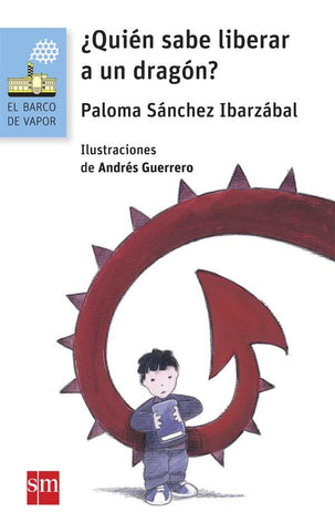 Chapter books in Spanish for kids - ¿Quién sabe liberar a un dragón?