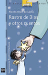 Chapter books in Spanish for kids - Rastro de Dios y otros cuentos