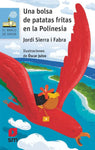 Chapter books in Spanish for kids - Una bolsa de patatas fritas en la Polinesia