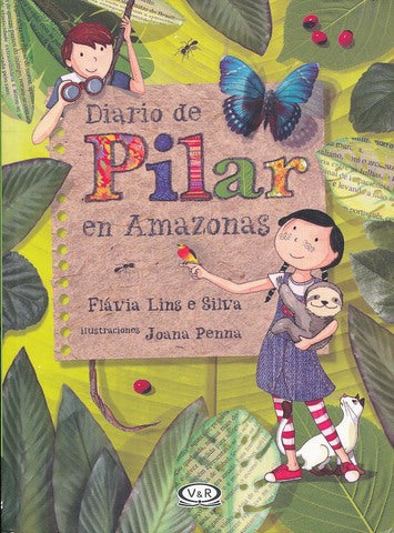 Chapter Books in Spanish - Diario de Pilar en Amazonas