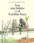 Books in Spanish for kids - Los tres lobitos y el cochino feroz