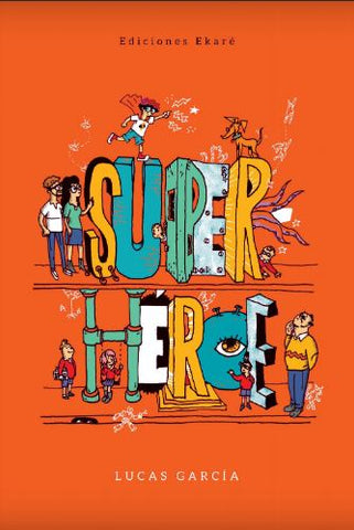 Chapter Books in Spanish for kids - Superhéroe