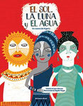 Books in Spanish for kids - El Sol, la Luna y el Agua
