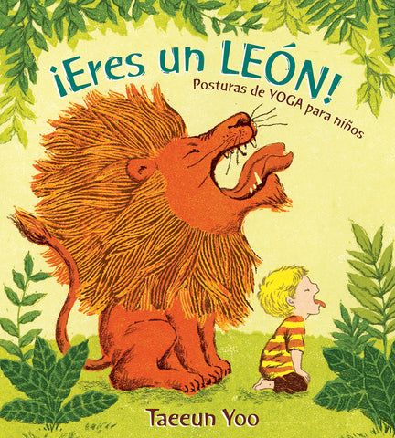 Books in Spanish for kids - ¡Eres un león!