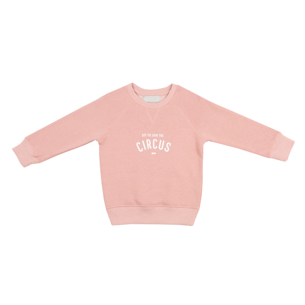 Faded Blush 'OFF TO JOIN THE CIRCUS' Sweatshirt