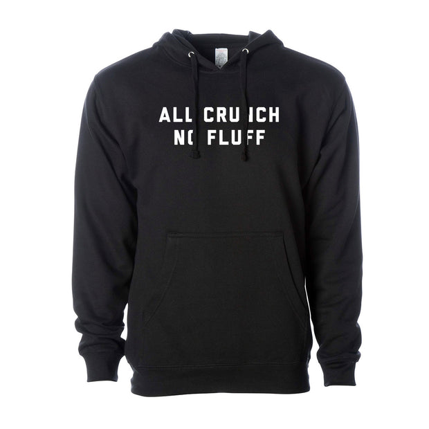 All Crunch No Fluff Hoodie