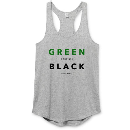 Vegan Power - Green Is the New Black Racerback