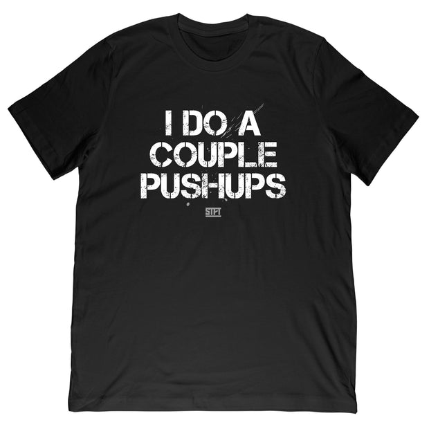 I Do A Couple Pushups Tee - Black