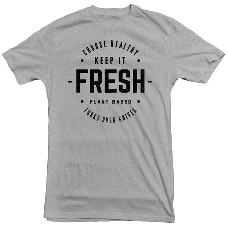 Forks Over Knives - Keep It Fresh Tee