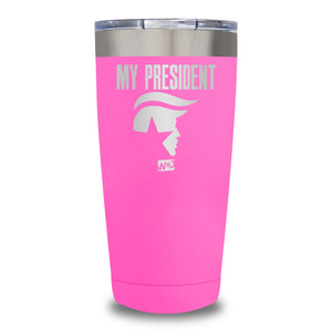 My President Laser Etched Tumbler (Premium)