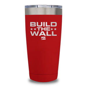 Build The Wall Laser Etched Tumbler (Premium)
