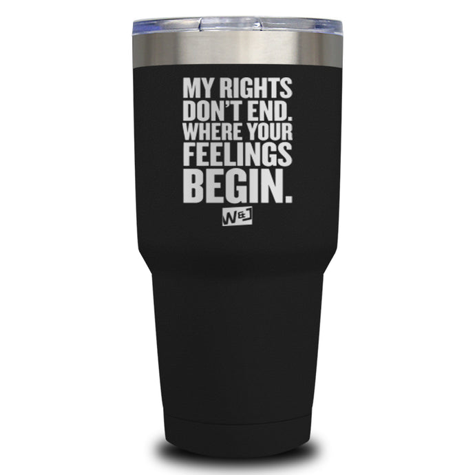 My Rights Don't End Laser Etched Tumbler (Premium)