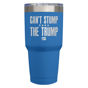 Can't Stump The Trump Laser Etched Tumbler (Premium)