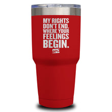 Load image into Gallery viewer, My Rights Don't End Laser Etched Tumbler (Premium)