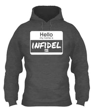 Load image into Gallery viewer, Hello My Name Is Infidel Apparel