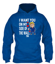 Load image into Gallery viewer, I Want You On My Side Of The Wall Apparel