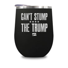 Load image into Gallery viewer, Can't Stump The Trump Stemless Wine Cup