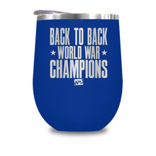 Load image into Gallery viewer, Back To Back Word War Champs Stemless Wine Cup