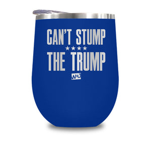 Can't Stump The Trump Stemless Wine Cup