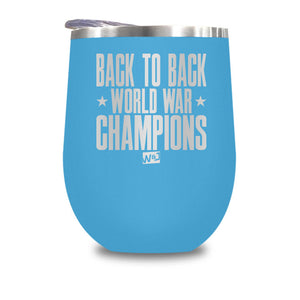 Back To Back Word War Champs Stemless Wine Cup