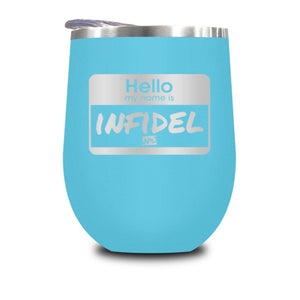 Hello My Name Is Infidel Stemless Wine Cup