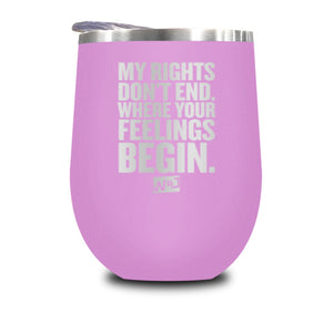 My Rights Don't End Stemless Wine Cup