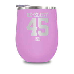 Re - Elect 45 Stemless Wine Cup