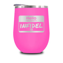 Load image into Gallery viewer, Hello My Name Is Infidel Stemless Wine Cup