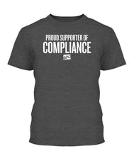 Load image into Gallery viewer, Proud Supporter Of Compliance Apparel
