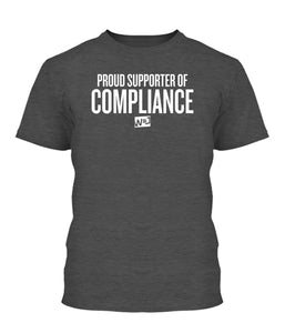 Proud Supporter Of Compliance Apparel