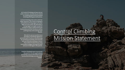 Control Climbing Clothing- Mission Statement