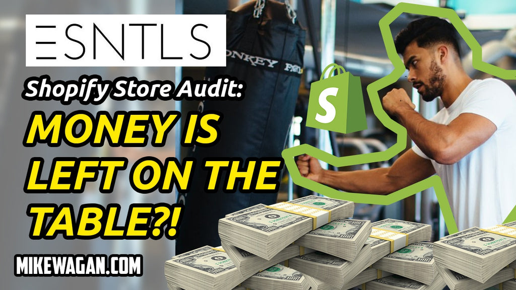 ESNTLS Shopify Store Review – Learn and Take Action – Increase Conversion Rates & Average Order Value