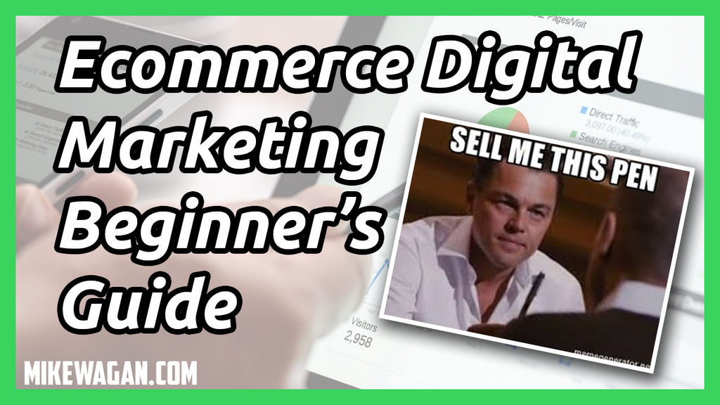 Beginner's Guide to Digital Marketing for Ecommerce