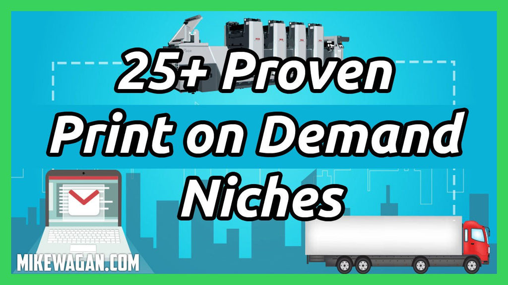 Best Niches for Print-On-Demand? These 25+ Niches With Facebook Audience Targeting Are Proven Buyers Already!