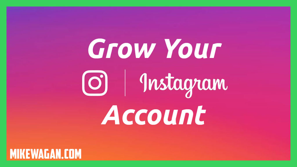 How to Grow Your Instagram Account Fastest, Most Targeted (and Free) Way