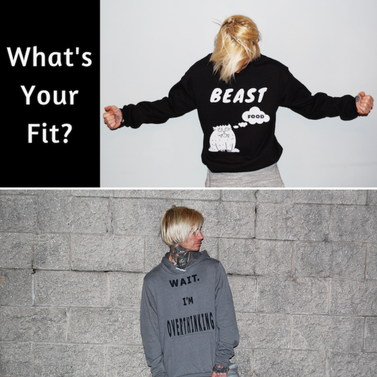 What's Your Fit?  Wait. I'm Overthinking hoodies and t-shirts made just for you!