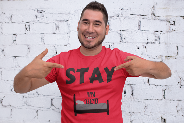 Stay In Bed ~ Short-Sleeve T-Shirt