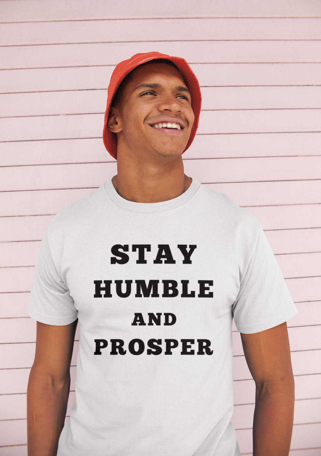 Stay Humble And Prosper ~ Short-Sleeve T-Shirt