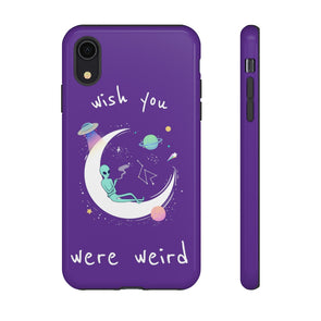 Wish You Were Weird - Signature Phone Case