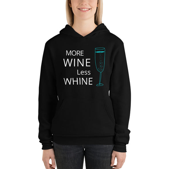 More Wine Less Whine ~ Light Weight Hoodie