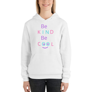 Be Kind Be Cool ~ Lightweight Hoodie