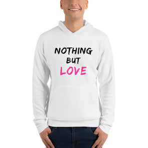 Nothing But Love ~ Lightweight Hoodie