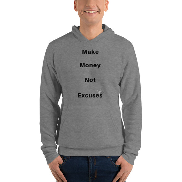Make Money Not Excuses ~ Lightweight Hoodie